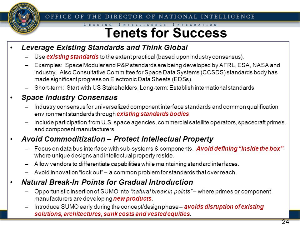Tenets for Success Leverage Existing Standards and Think Global