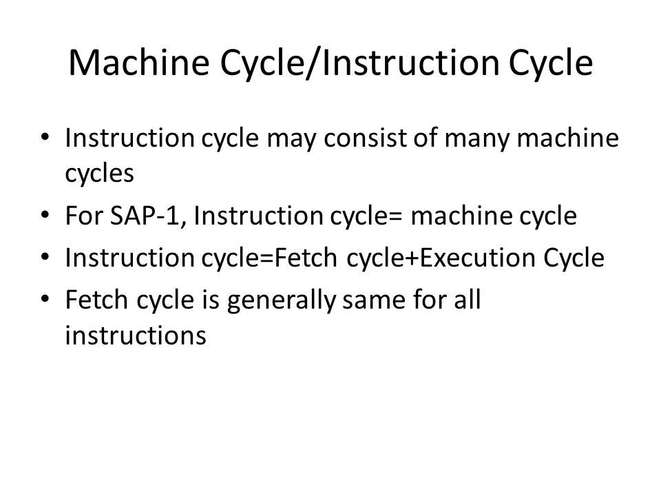 Machine Cycle/Instruction Cycle
