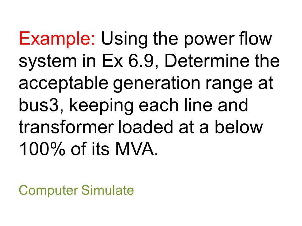 Example: Using the power flow system in Ex 6