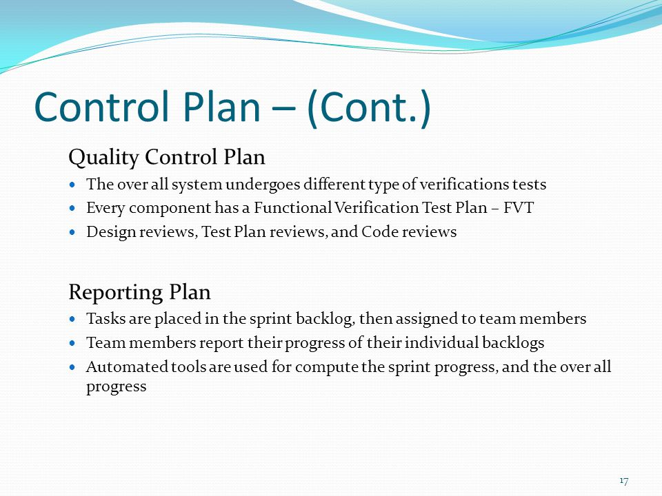 Control Plan – (Cont.) Quality Control Plan Reporting Plan