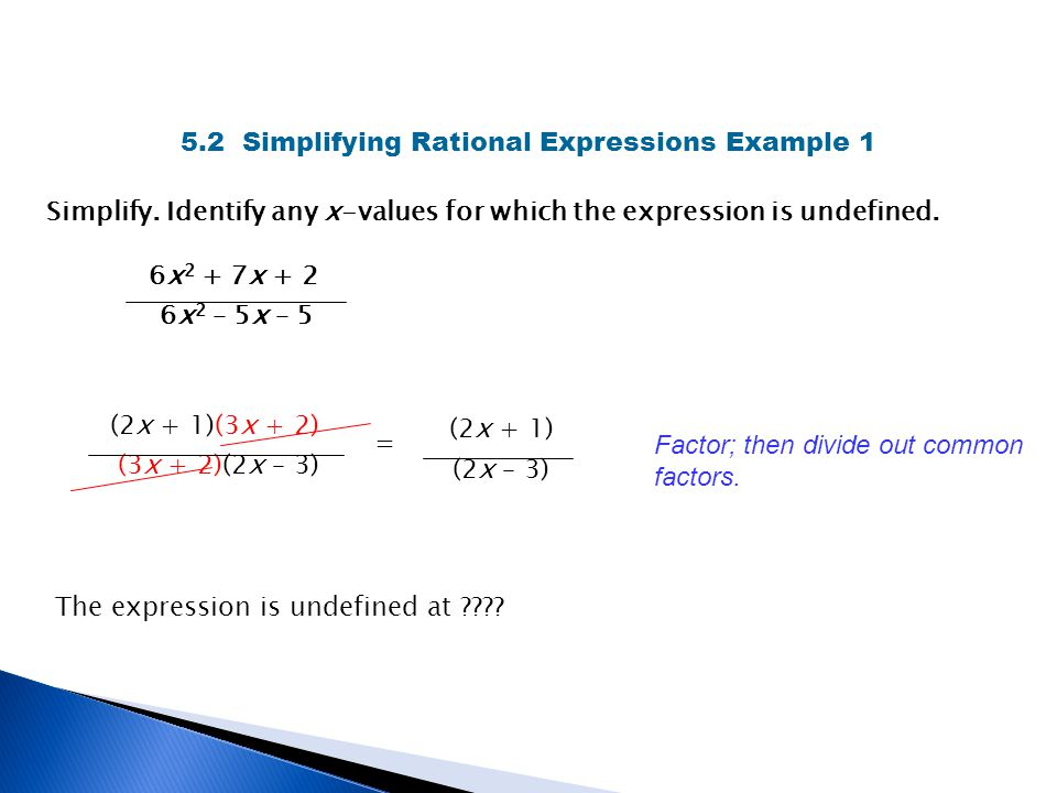 5.2 Simplifying Rational Expressions Example 1
