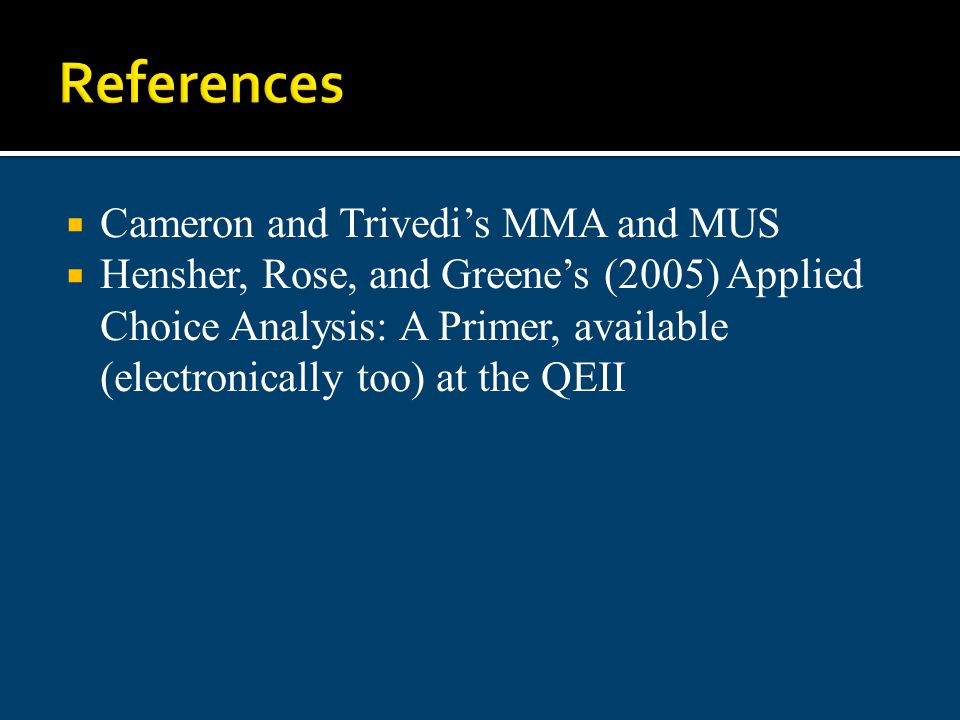 References Cameron and Trivedi's MMA and MUS
