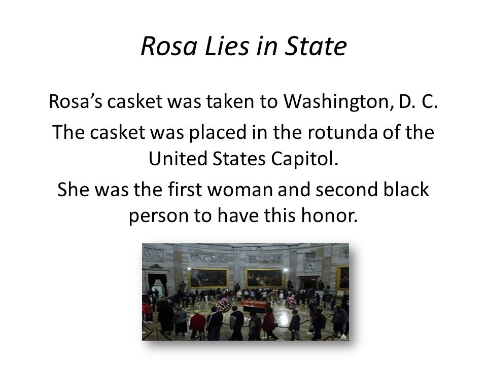 Rosa Lies in State