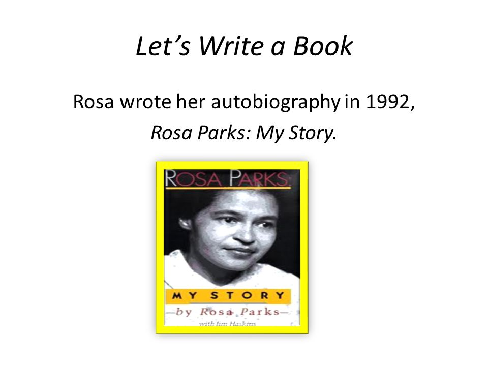 Rosa Parks : my story