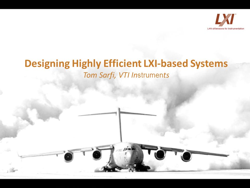 Designing Highly Efficient LXI-based Systems