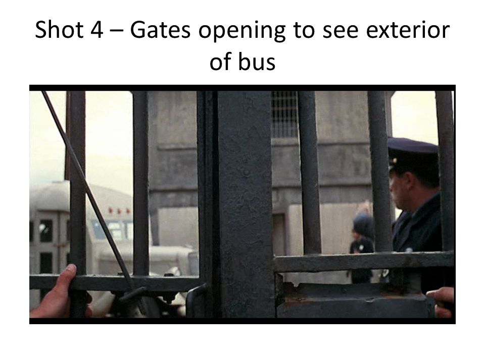 Shot 4 – Gates opening to see exterior of bus