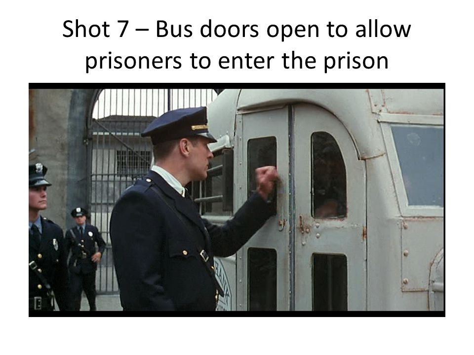 Shot 7 – Bus doors open to allow prisoners to enter the prison