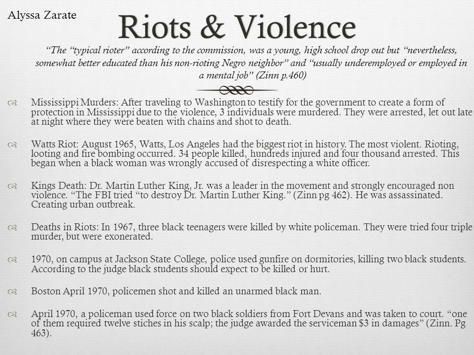 Riots & Violence Alyssa Zarate