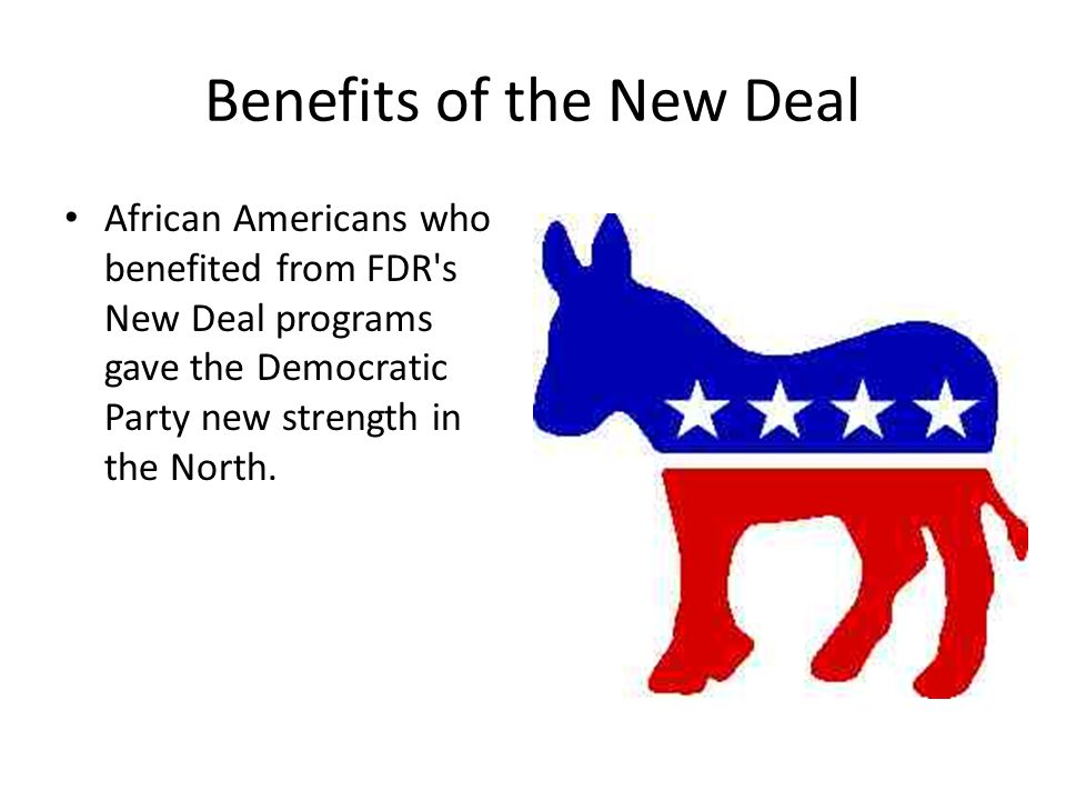 Benefits of the New Deal