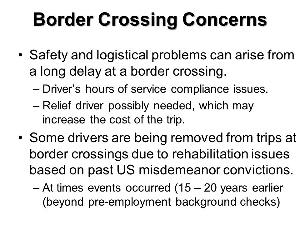 Border Crossing Concerns