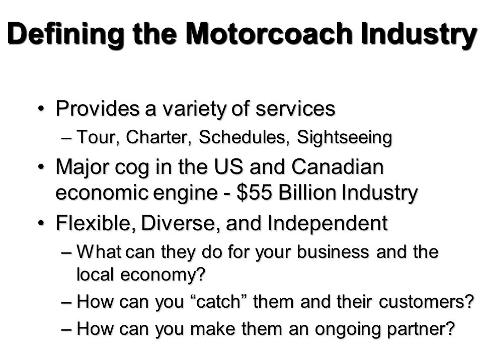 Defining the Motorcoach Industry