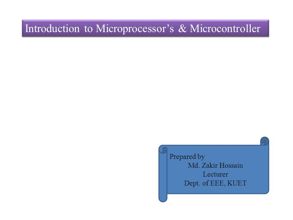 Introduction to Microprocessor's & Microcontroller