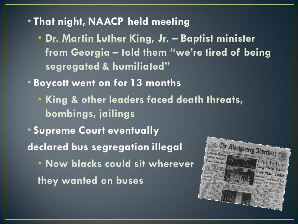 That night, NAACP held meeting