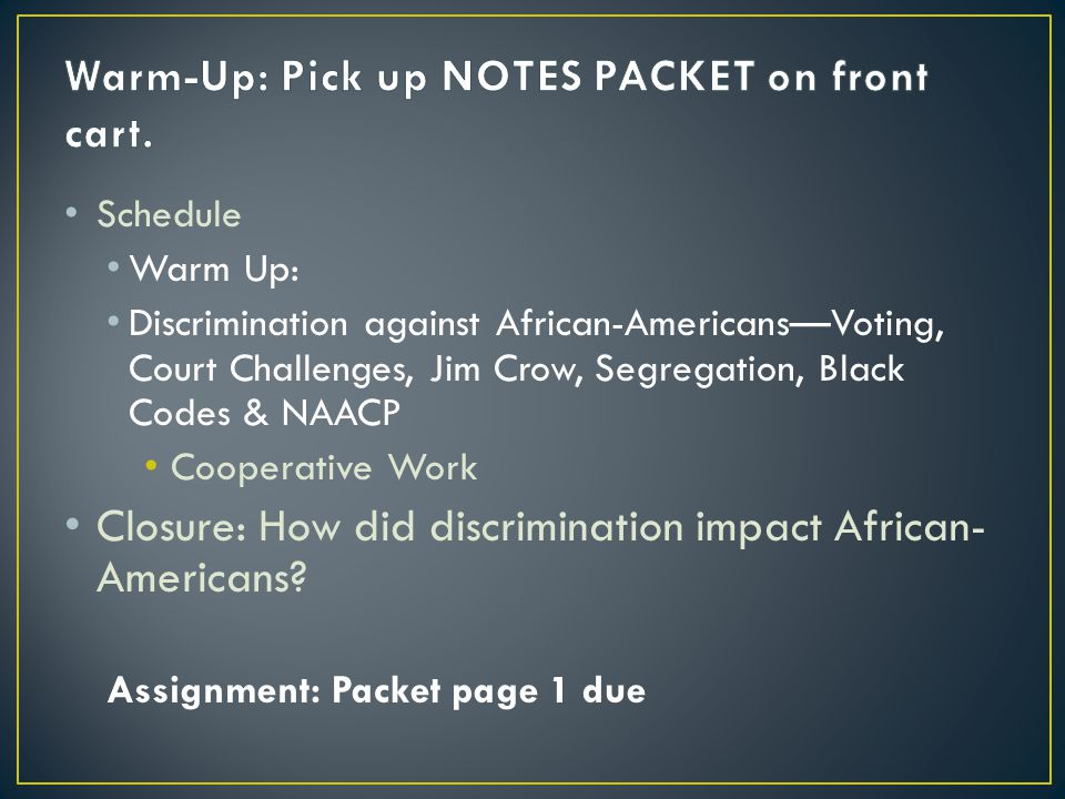Warm-Up: Pick up NOTES PACKET on front cart.