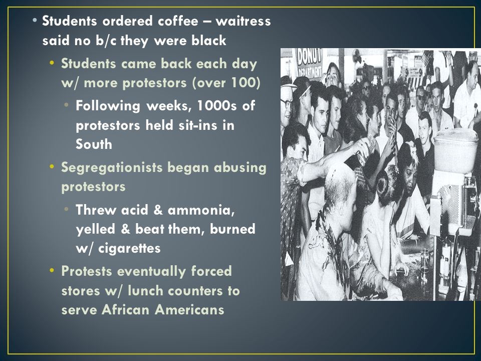 Students ordered coffee – waitress said no b/c they were black