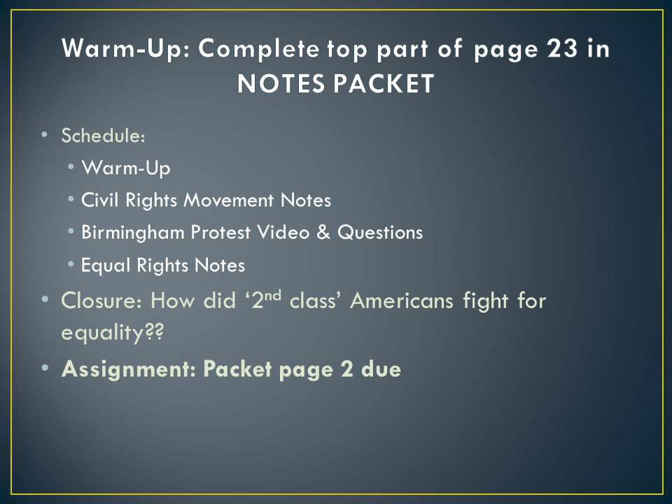 Warm-Up: Complete top part of page 23 in NOTES PACKET