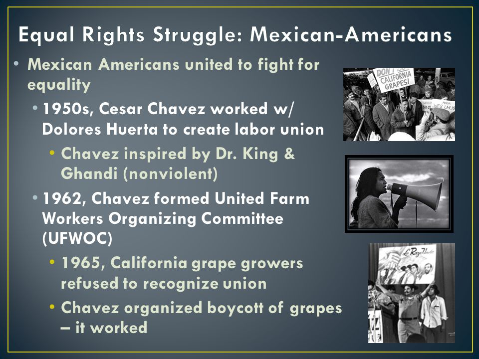 Equal Rights Struggle: Mexican-Americans