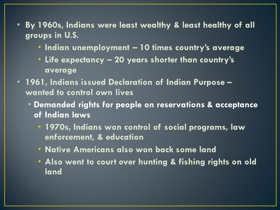 By 1960s, Indians were least wealthy & least healthy of all groups in U.S.