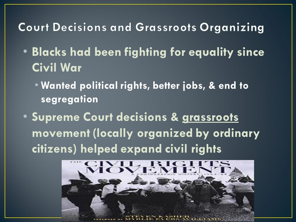 Court Decisions and Grassroots Organizing