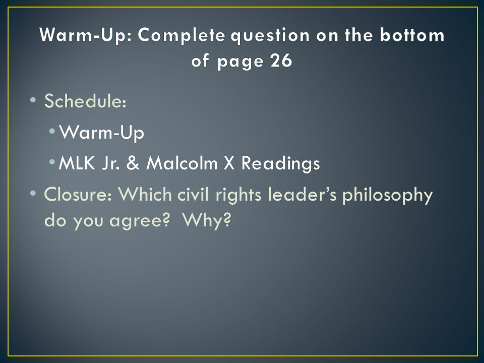 Warm-Up: Complete question on the bottom of page 26