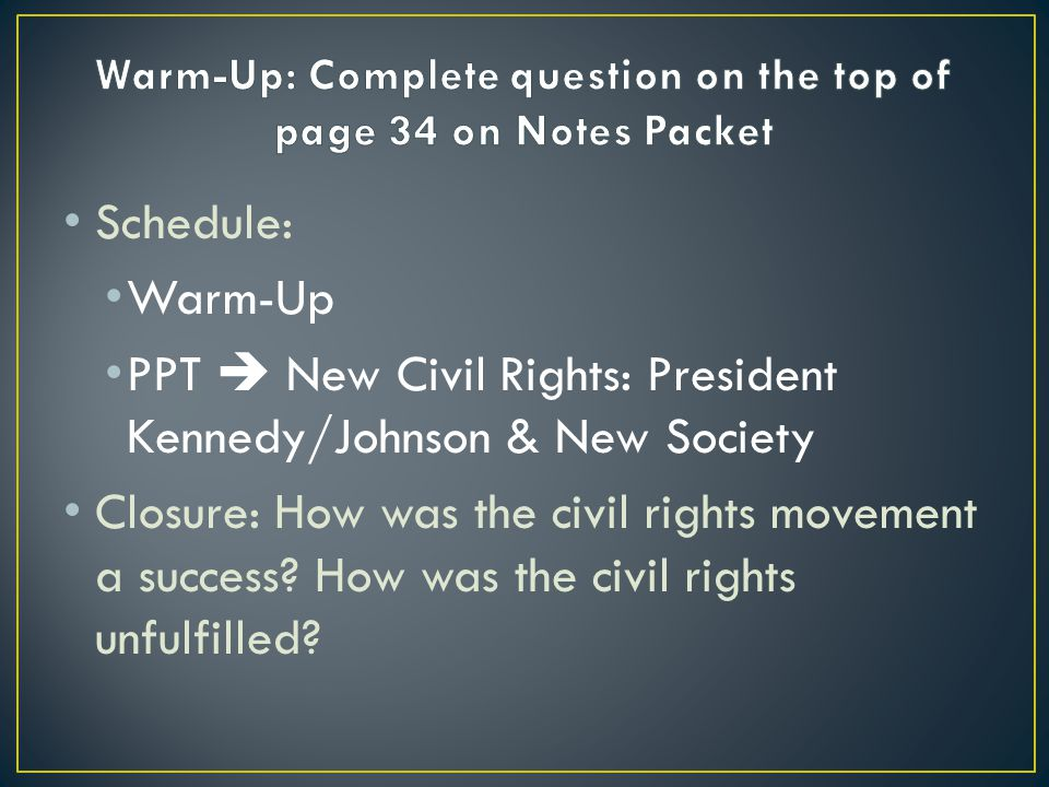 Warm-Up: Complete question on the top of page 34 on Notes Packet