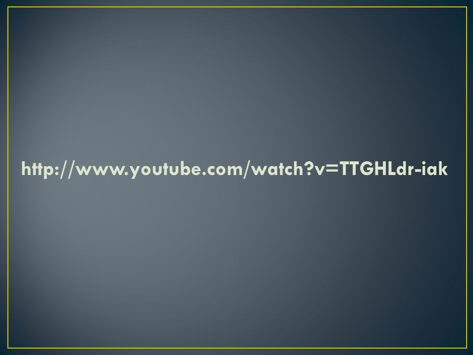 http://www.youtube.com/watch v=TTGHLdr-iak