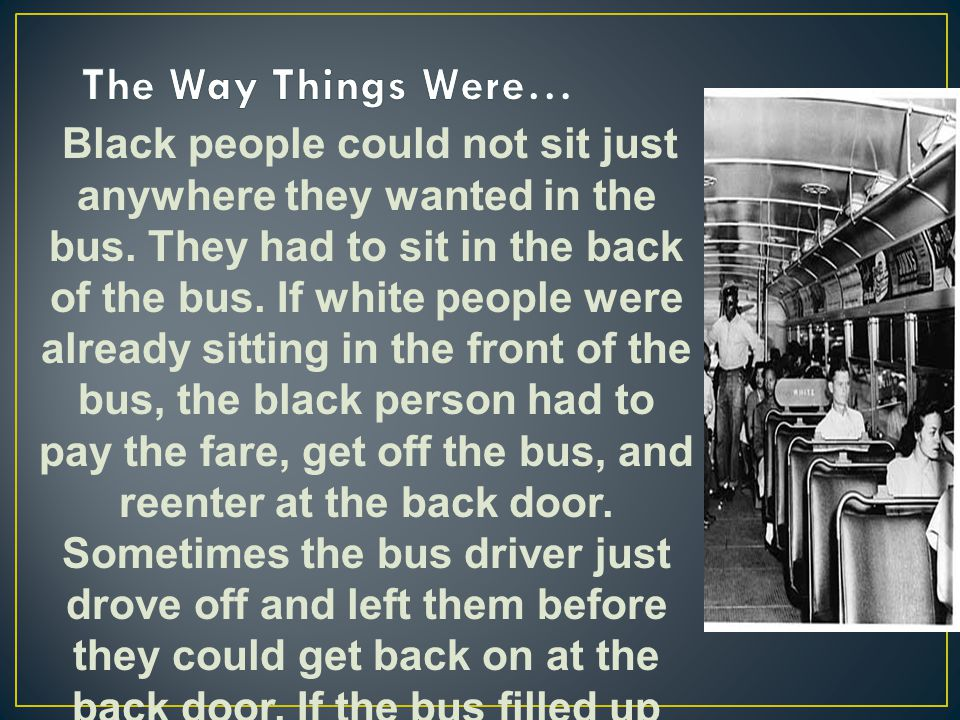 The Way Things Were…