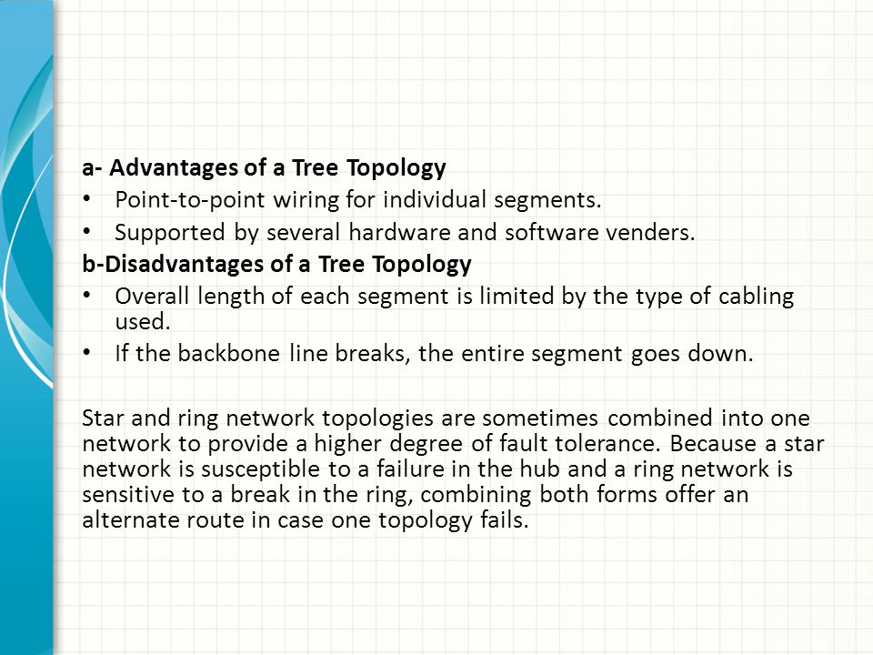 a- Advantages of a Tree Topology