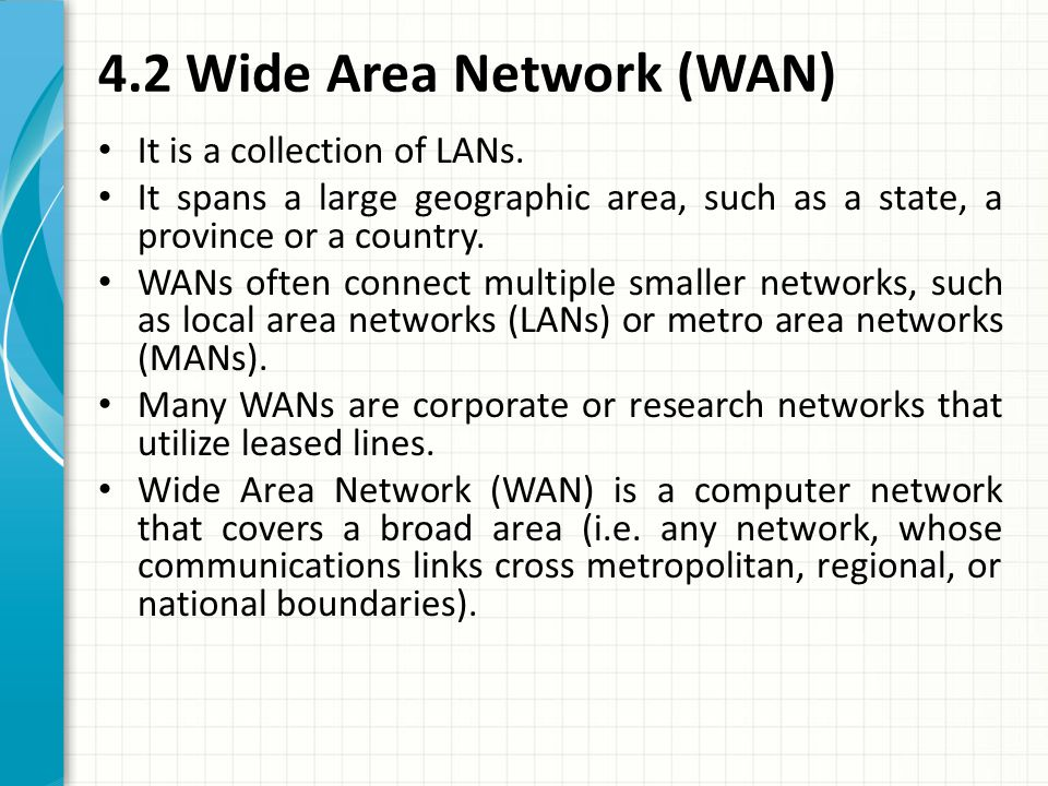 4.2 Wide Area Network (WAN)