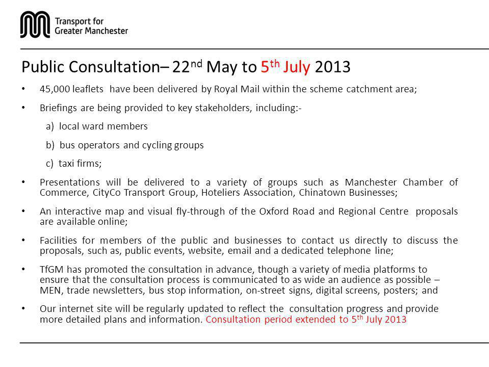 Public Consultation– 22nd May to 5th July 2013
