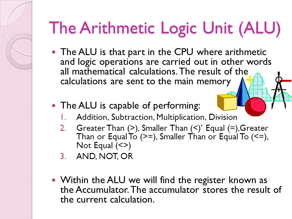 The Arithmetic Logic Unit (ALU)