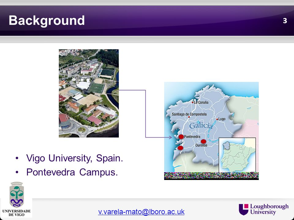 Background Vigo University, Spain. Pontevedra Campus.