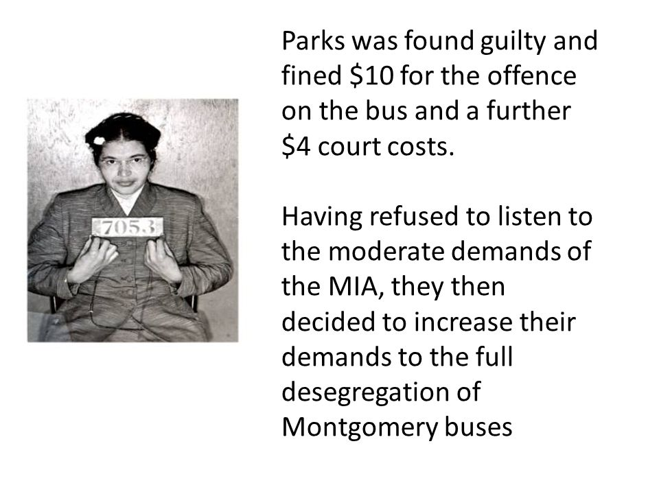 Parks was found guilty and fined $10 for the offence on the bus and a further $4 court costs.