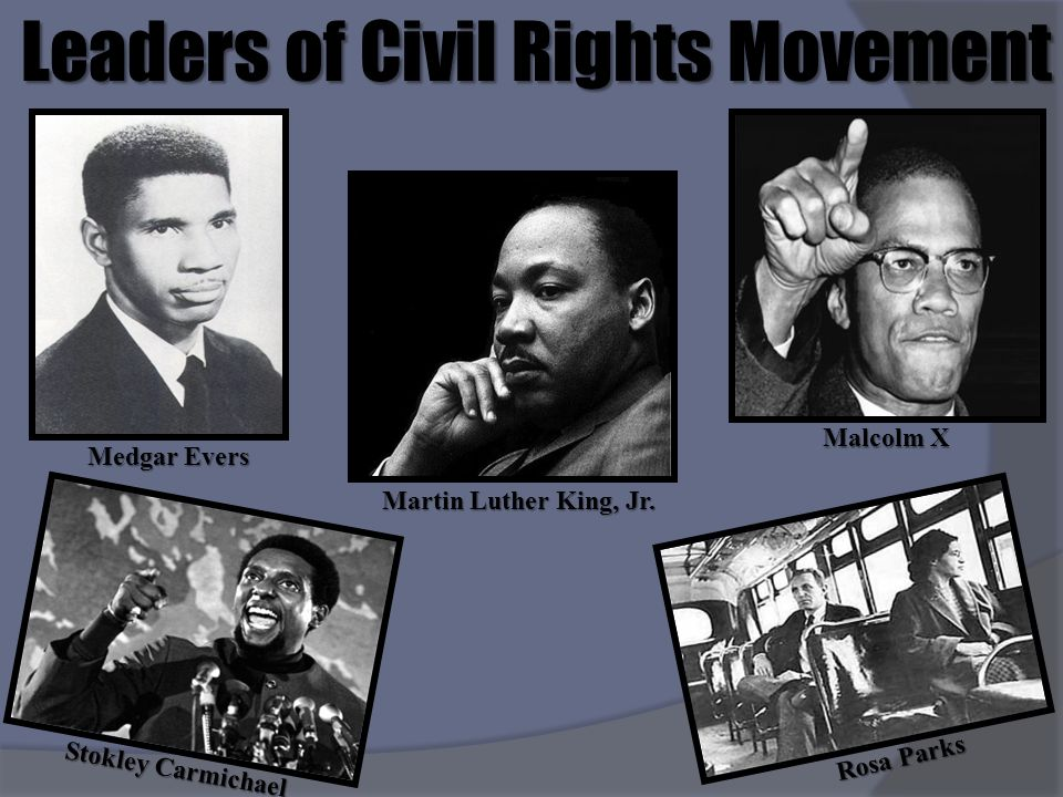Leaders of Civil Rights Movement