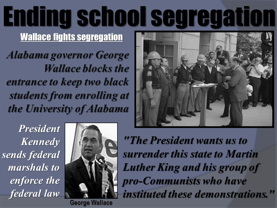 Wallace fights segregation