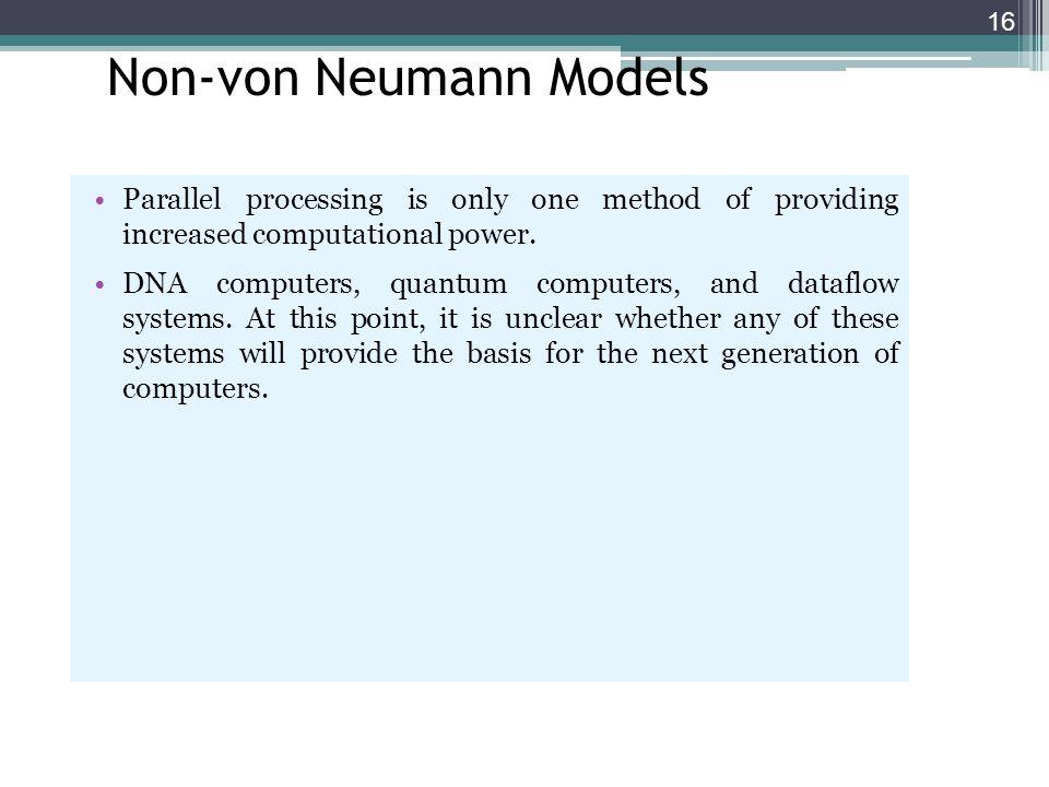 Non-von Neumann Models