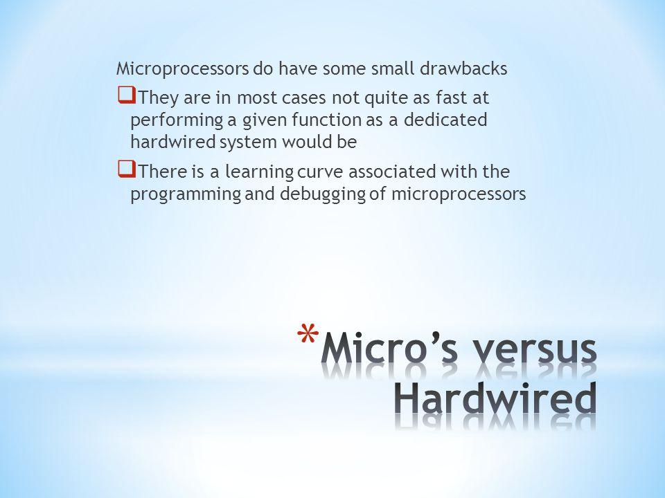 Micro's versus Hardwired