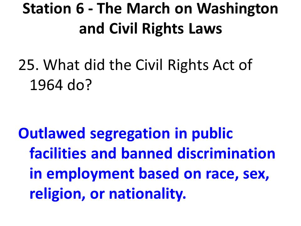 Station 6 - The March on Washington and Civil Rights Laws