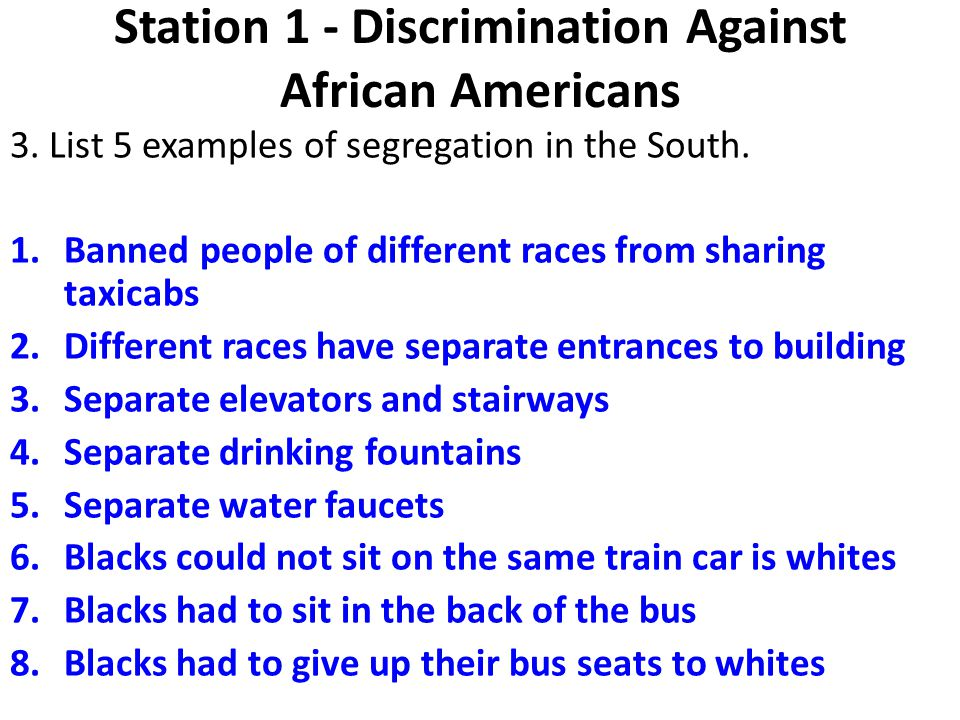 Station 1 - Discrimination Against African Americans