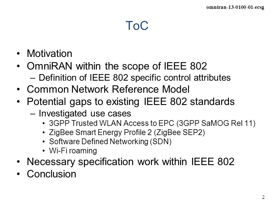 ToC Motivation OmniRAN within the scope of IEEE 802