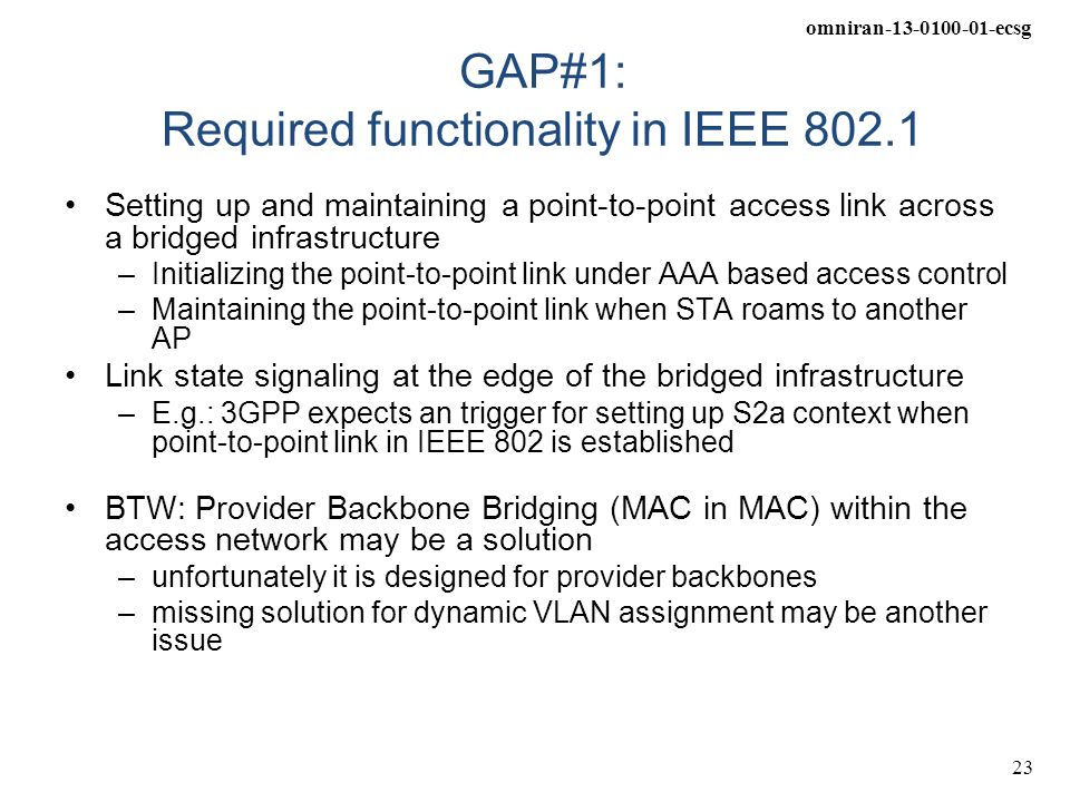 GAP#1: Required functionality in IEEE 802.1