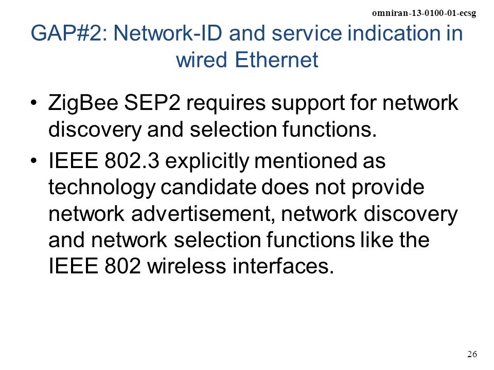 GAP#2: Network-ID and service indication in wired Ethernet