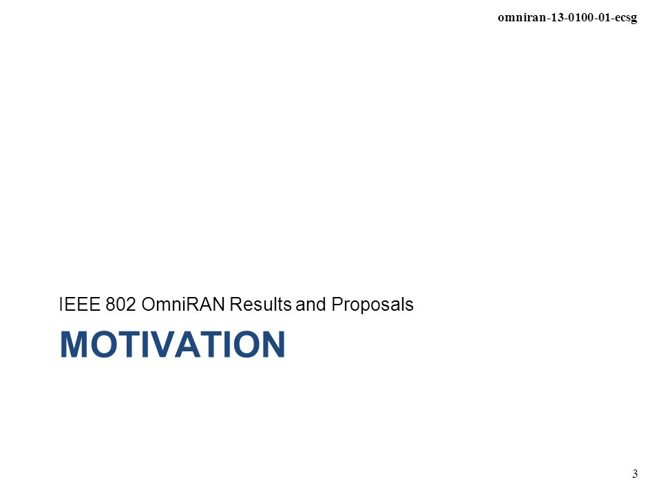 IEEE 802 OmniRAN Results and Proposals