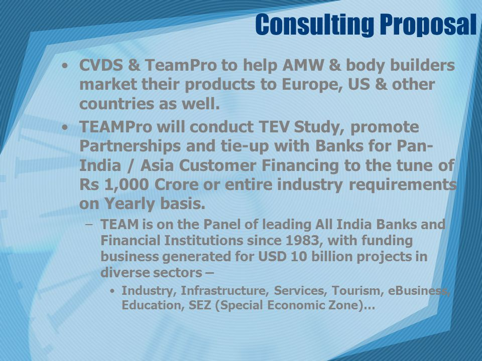 Consulting Proposal CVDS & TeamPro to help AMW & body builders market their products to Europe, US & other countries as well.