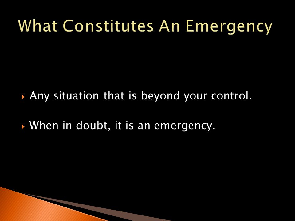 What Constitutes An Emergency