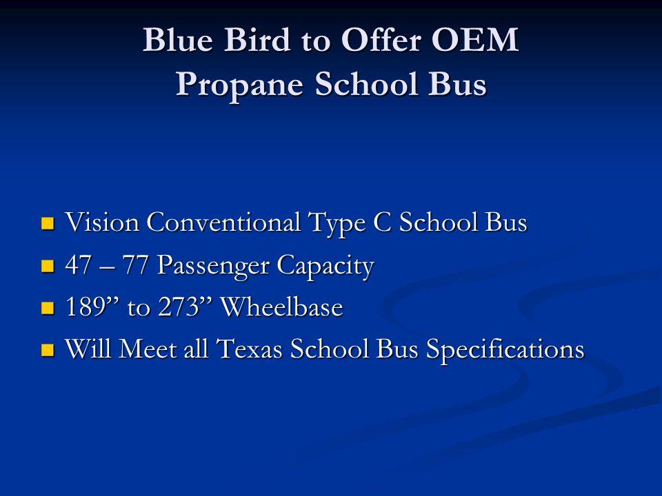 Blue Bird to Offer OEM Propane School Bus