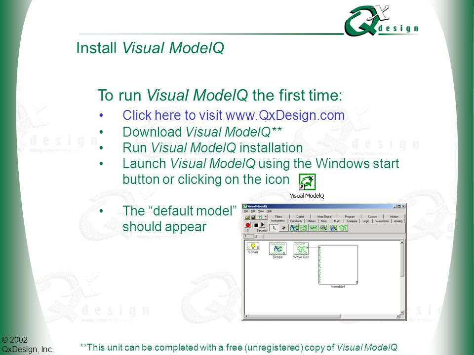 To run Visual ModelQ the first time: