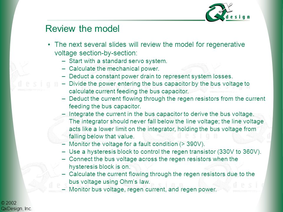 Review the model The next several slides will review the model for regenerative voltage section-by-section: