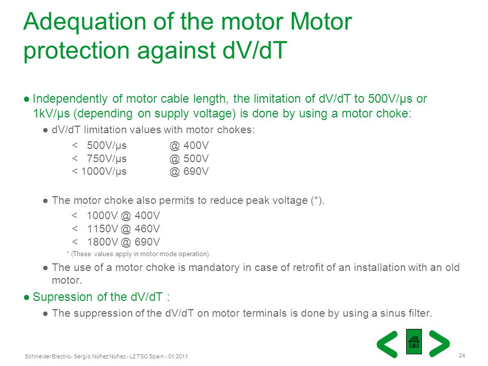 Adequation of the motor Motor protection against dV/dT