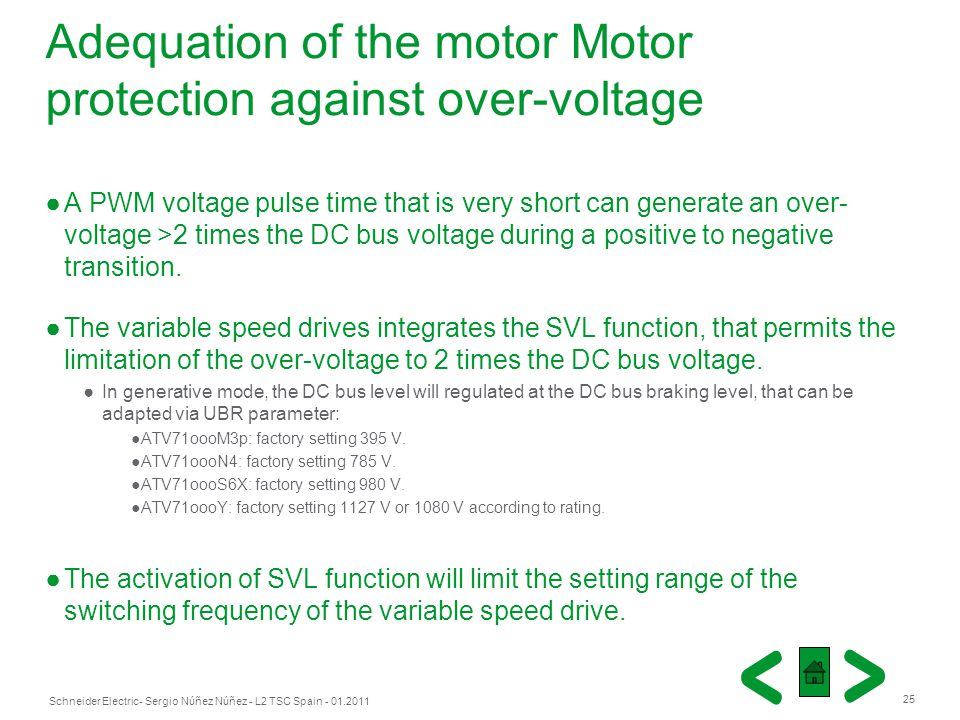Adequation of the motor Motor protection against over-voltage